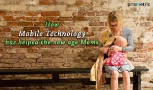 How Mobile Technology has helped the new age Moms