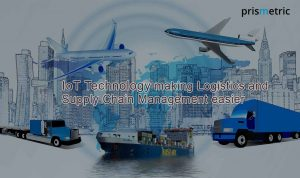 IoT- The Sensing Technology that makes Sense for the Logistics and Supply Chain Management