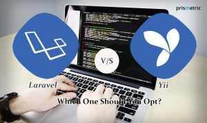 Laravel Vs. Yii – Which PHP Framework Should You Opt?