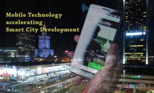 How Mobile Technology Accelerates Smart City Development?