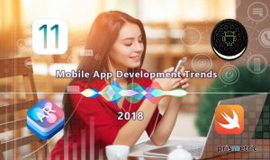 Summation of Mobile App Development Trends for 2018