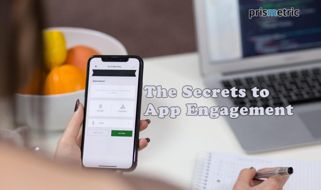 secrets to Mobile App Engagement