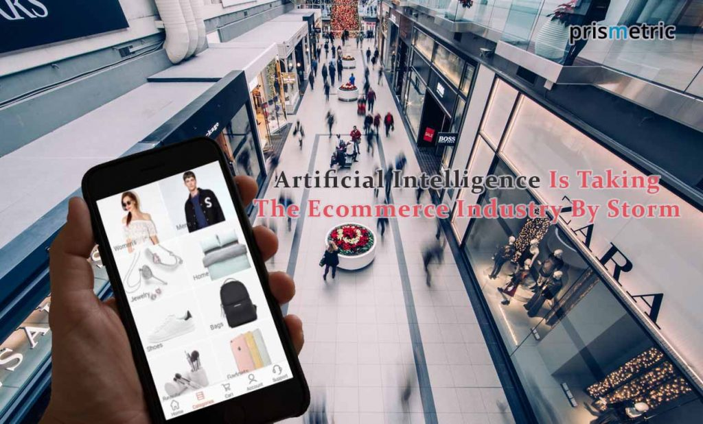 Artificial Intelligence Make The Ecommerce Industry Thrive