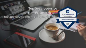Prismetric – Announced as a top mobile app development company in India by TopDevelopers.co