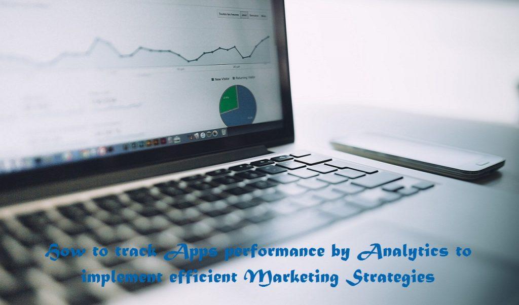 Tracking App performance using Analytics