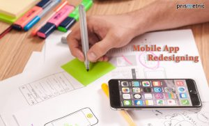 Unlock the Opportunities with Mobile App Redesigning