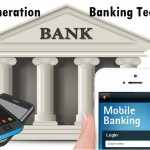 The Dawn of Next-Generation Mobile Banking – What You Need to Know