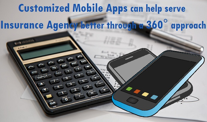 Mobile App can help Insurance Agency serve its Customers better
