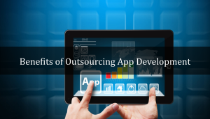 3 Key Reasons Why Outsourcing App Development Makes a Complete Sense