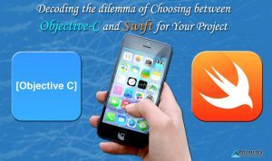 Decoding the dilemma of Choosing between Objective-C and Swift for Your Project