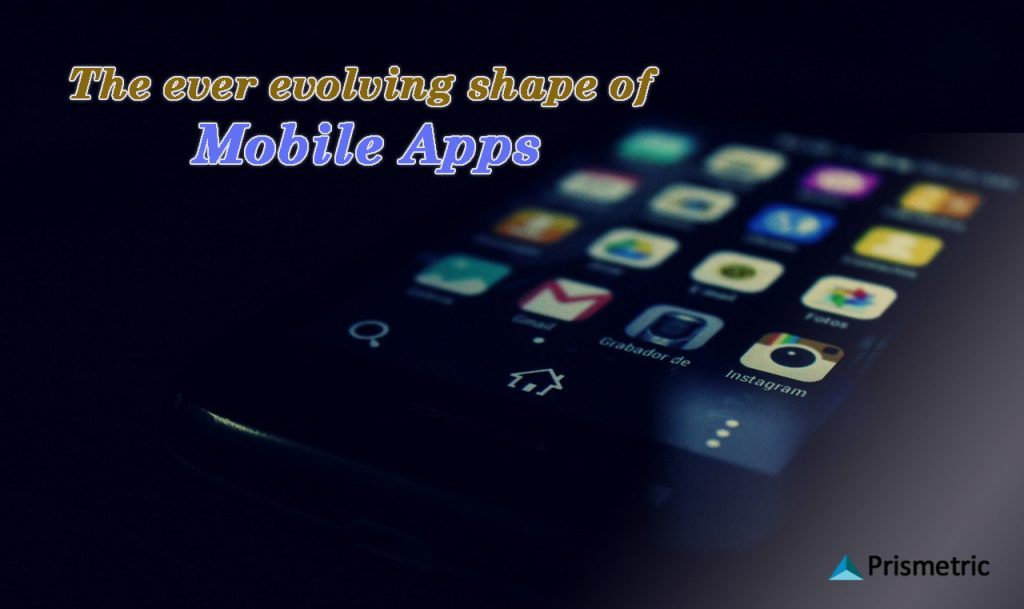 evolving shape of mobile apps