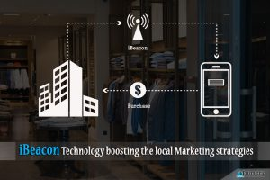 iBeacon Technology boosting the local Marketing strategies